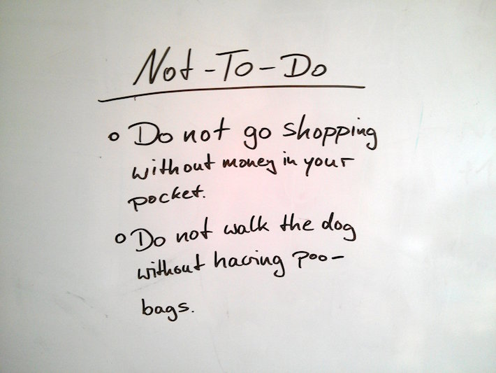 A Not-To-Do-List